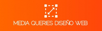 Media Queries, medidas para diseño web adaptativo